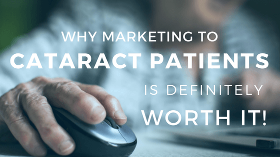marketing to cataract patients