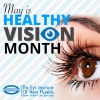 May is Healthy Vision Month: The Eye Institute of West Florida's Top Tips for Healthy Vision