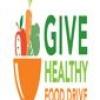 Give Healthy Food Drive