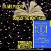 Dr. Neil Floch has made his FEBRUARY BOOK OF THE MONTH CLUB selection