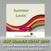 JULY SUMMER LOVIN\' 2019