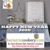 HAPPY NEW YEAR 2020 - BARIATRIC COOKERY
