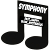 SYMPHONY FAST...HAPPY...SLOW...MYSTERIOUS