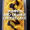 PUMPKIN AND ORANGE CHEESECAKE - ANOTHER RECIPE OF THE MONTH